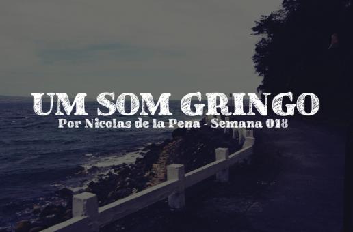 UM SOM GRINGO #18: LEE FOS, DR LECTROLUV E KOLOMBO
